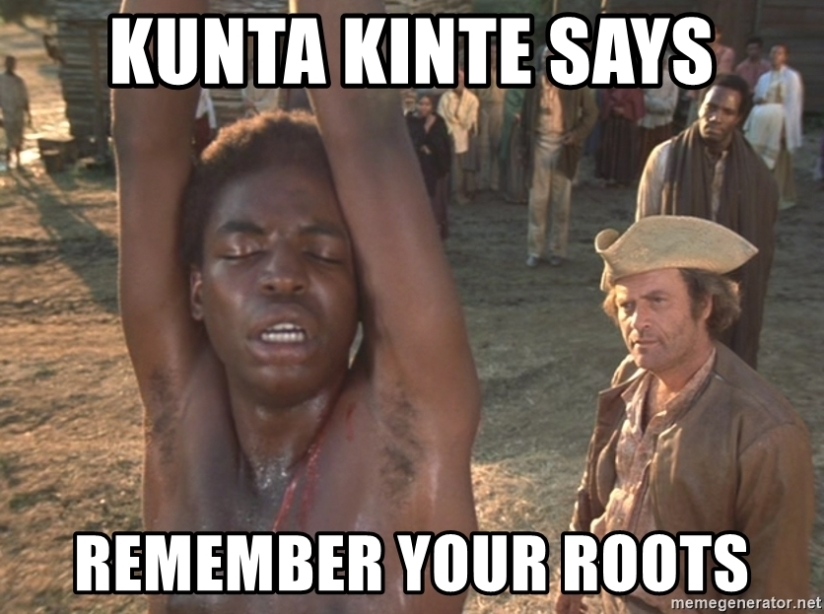 kunta-kinte-says-remember-your-roots
